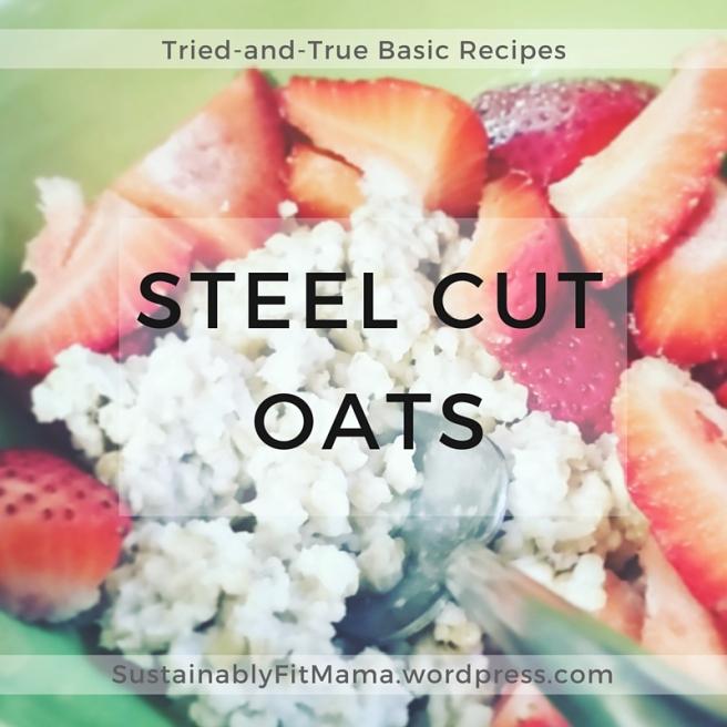 Clean Eating Vegan Steel Cut Oats | SustainablyFitMama.wordpress.com