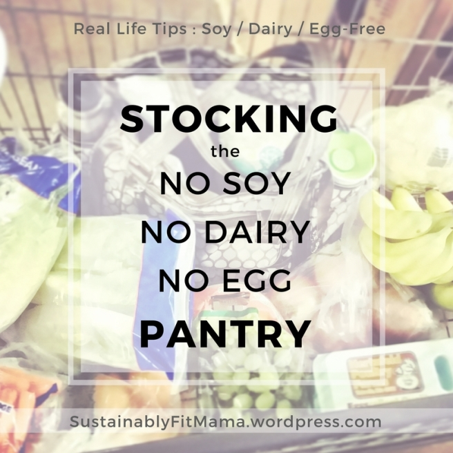Stocking the No Soy, No Dairy, No Egg Pantry