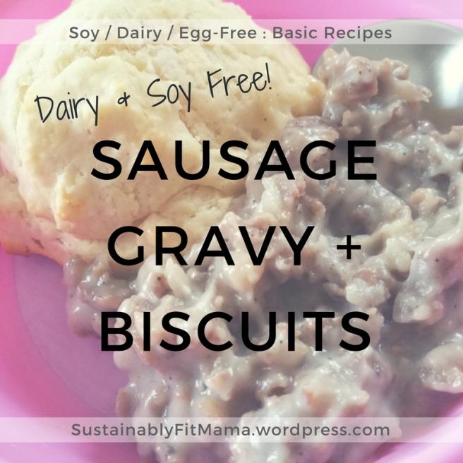 Sausage Gravy + Biscuits